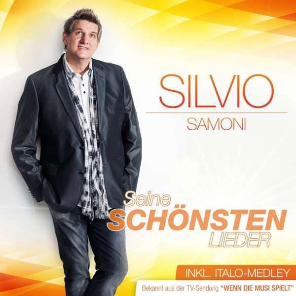 Silvio Samoni: Seine schönsten Lieder