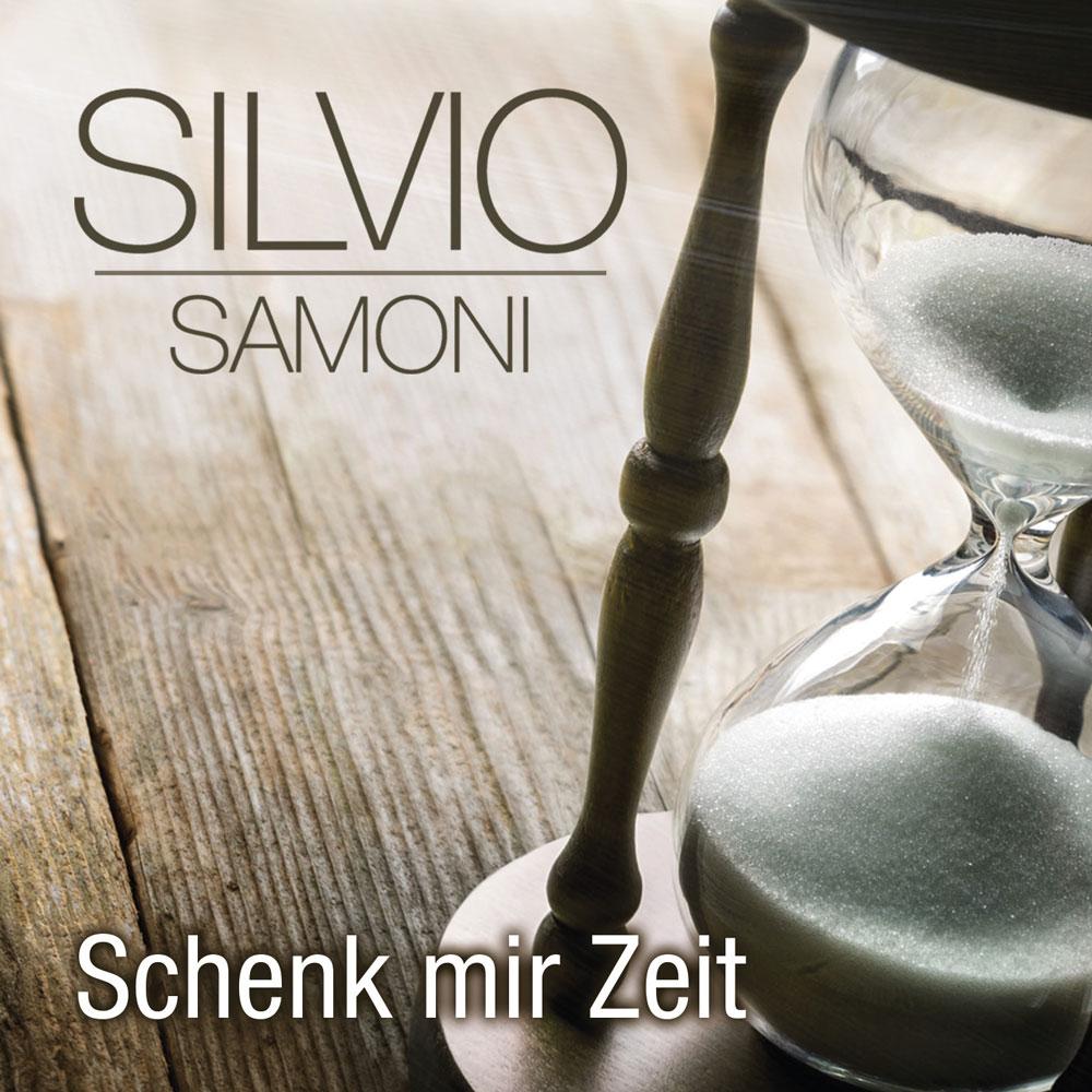 Schenk Mir Zeit - Silvio Samoni